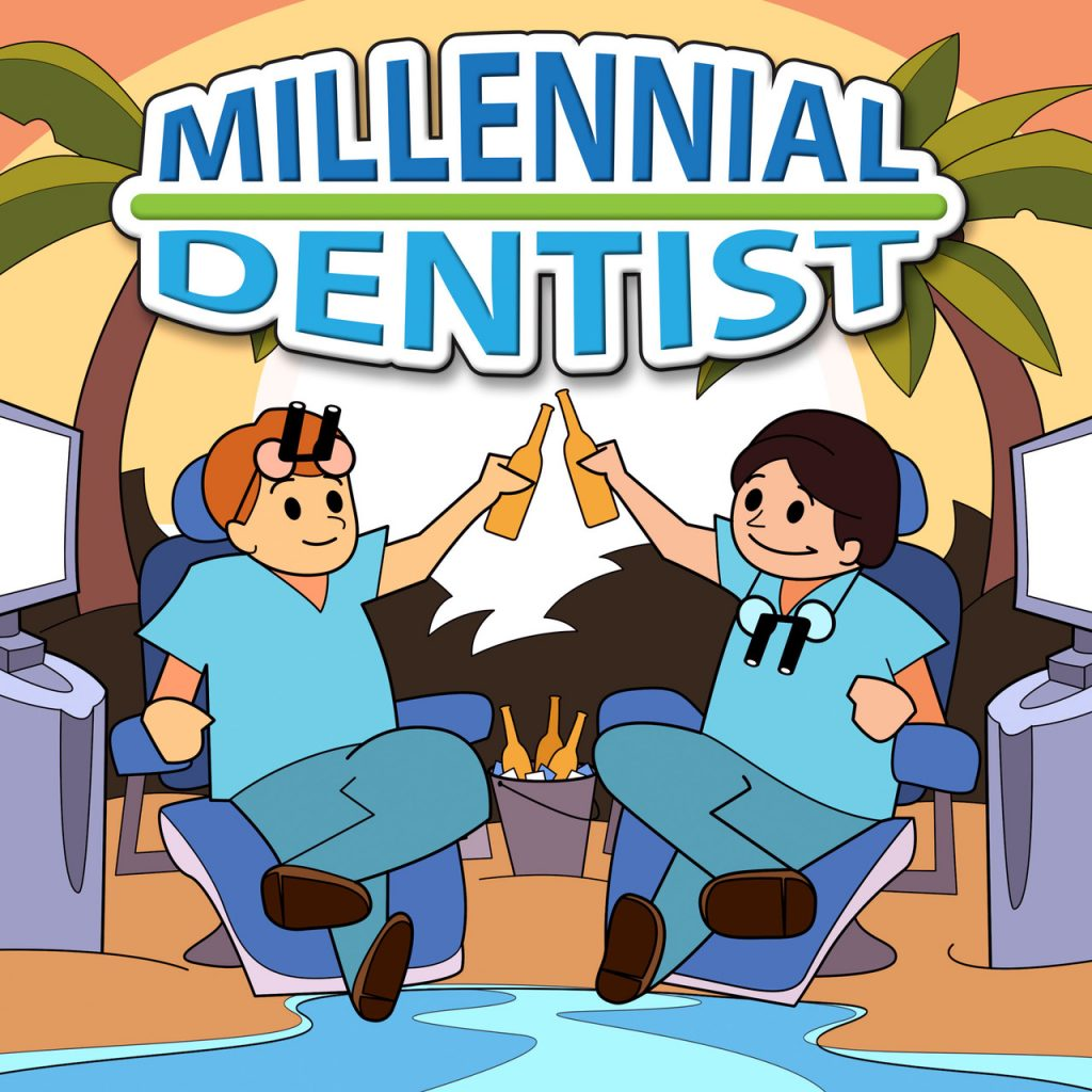 Millennial Dentist Podcast